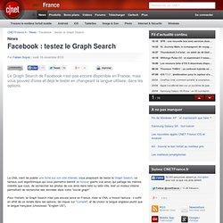 Facebook : testez le Graph Search