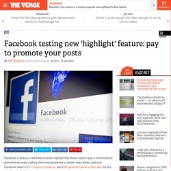 Facebook testing new 'highlight' feature: pay to promote your posts