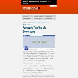 Facebook Timeline als Bewerbung