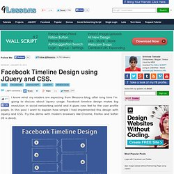 Facebook Timeline Design using JQuery and CSS.