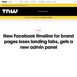 New Facebook Timeline for Brand Pages Loses Landing Tabs