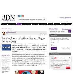 Facebook ouvre la timeline aux Pages des marques