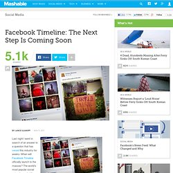 Facebook Timeline: The Next Step Is Coming Soon