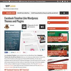 Facebook Timeline Like Wordpress Themes and Plugins