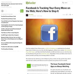 Facebook Is Tracking Your Every Move on the Web; Here's How to Stop It
