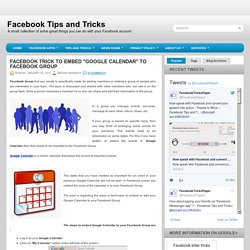 "Facebook trick to embed ""Google Calendar"" to Facebook Group ~ Facebook Tips and Tricks"