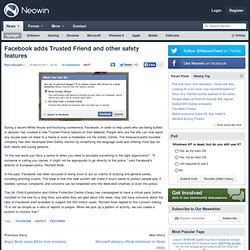 Facebook adds Trusted Friend and other safety features