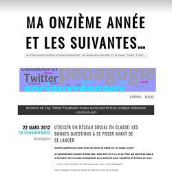 Twitter Facebook réseau social tutoriel fiche pratique twittclasse Laurence Juin