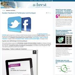 Guides Facebook et Twitter pour communiquer