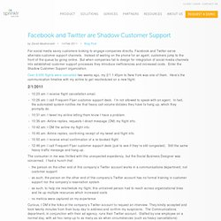 Facebook & Twitter: Shadow Customer Support « Dachis Group Collaboratory