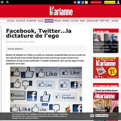 Facebook, Twitter...la dictature de l'ego