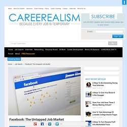 Job Search: Facebook: The Untapped Job Board