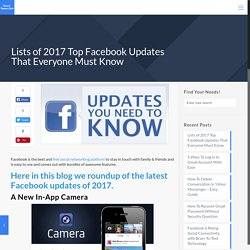 Lists of 2017 Top Facebook Updates That Everyone Must Know