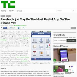 Facebook 3.0 May Be The Most Useful App On The iPhone Yet