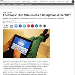 Facebook: Que faire en cas d'usurpation d'identité?