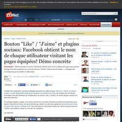 """Bouton """"Like"""" / """"J'aime"""" et plugins sociaux: Facebook obtient le"""