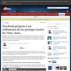 Facebook propose à ses utilisateurs de les protéger contre les v
