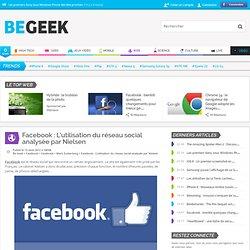 Facebook : L'utilisation du réseau social analysée par Nielsen