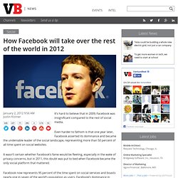 How Facebook will take over the rest of the world in 2012