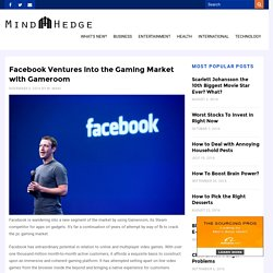 Facebook Ventures into the Gaming Market with Gameroom