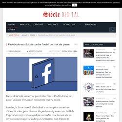 Facebook veut lutter contre l'oubli de mot de passe