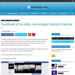 Facebook et la vidéo, une longue histoire d'amour !