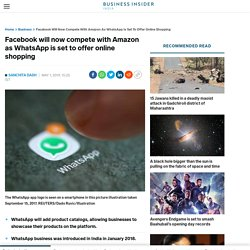 Facebook owned Whatsapp will take on Amazon in online shopping