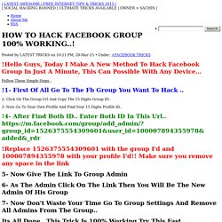 HOW TO HACK FACEBOOK GROUP 100% WORKING..!