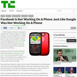 Facebook Is Not Working On A Phone Just Like Google Wasn't Working On A Phone