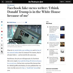 Facebook fake-news writer: 'I think Donald Trump is in the White House because of me'