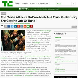 The Media Attacks On Facebook And Mark Zuckerberg Are Getting Ou