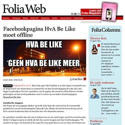 * Facebook- pagina HvA Be Like moet offline