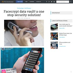 Facecrypt data vault! a one stop security solution!