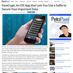FaceCrypt: An iOS App that Lets You Use a Selfie to Secure Your Important Data