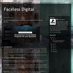 Faceless Digital: Arizona Social Media Agency: Developing a Social Media Program for your Business