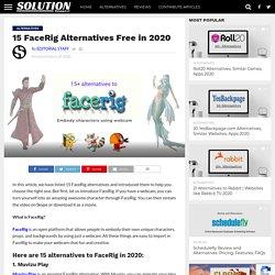 15 FaceRig Alternatives Free in 2020 - Solution Suggest