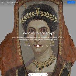 Une exposition en ligne sur Google Art&Culture : les portraits du Fayoum - Faces of Roman Egypt