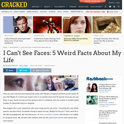 I Can't See Faces: 5 Weird Facts About My Life