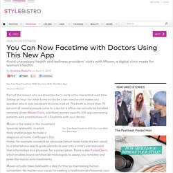 You Can Now Facetime with Doctors Using This New App - Health Diet Fitness