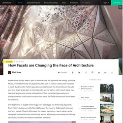 How Facets are Changing the Face of Architecture