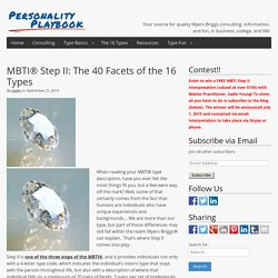MBTI® Step II: The 40 Facets of the 16 Types