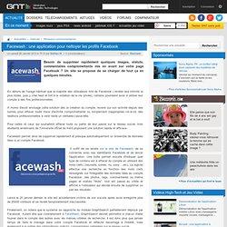 Facewash : une application pour nettoyer les profils Facebook