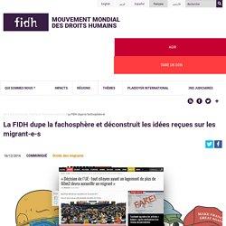 La FIDH dupe la fachosphère et déconstruit les idées reçues sur les migrant-e-s