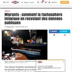 Migrants: comment la fachosphère intoxique en recyclant des données publiques