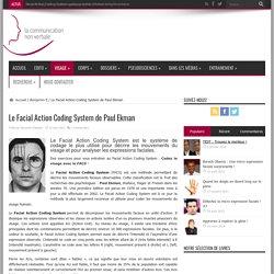 Le Facial Action Coding System de Paul Ekman