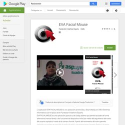 EVA Facial Mouse – Applications Android sur Google Play