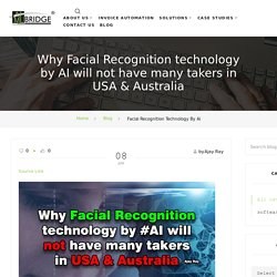 Facial Recognition! Why not have many takers in USA & Australia