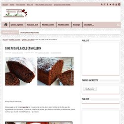 cake au café, facile et moelleux