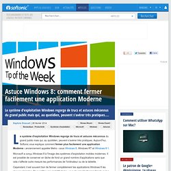 Astuce Windows 8: comment fermer facilement une application Moderne