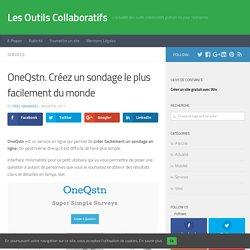 OneQstn. Créez un sondage le plus facilement du monde - Les Outils Collaboratifs